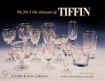 40s 50s and 60s Stemware by Tiffin