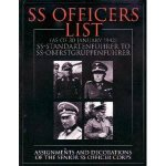 SS Officers List as of January 1942 SSStandartfuhrer to SSOberstgruppenfuhrer  Assignments and Decorations of the Senior SS Officer Corps