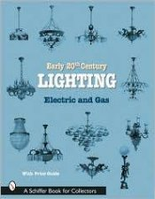 Early 20th Century Lighting Electric and Gas