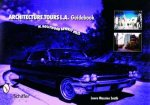 Architecture Tours La Guidebooks West Hollywoodbeverly Hills