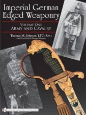 Imperial German Edged Weaponry V1 Army and Cavalry