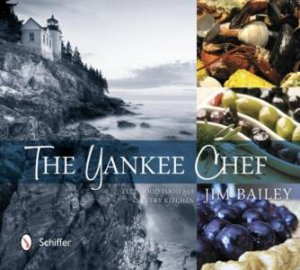 Yankee Chef: Feel Good Food for Every Kitchen