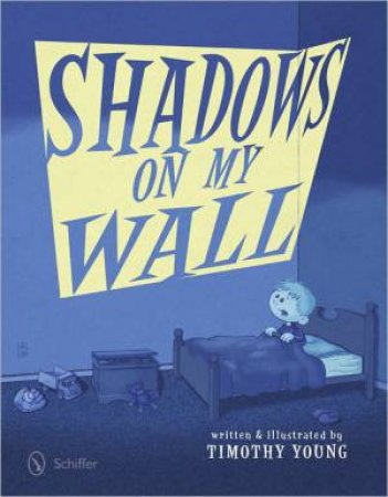Shadows on My Wall by YOUNG TIMOTHY