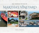 101 Things to Do in Marthas Vineyard