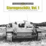 Sturmgeschutz Germanys WWII Assault Gun StuG Vol1 The Early War Versions