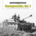 Sturmgeschutz Germanys WWII Assault Gun StuG Vol2 The Late War Versions