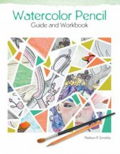 Watercolor Pencil Guide And Workbook