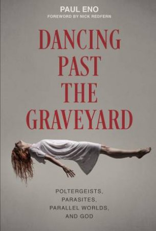 Dancing Past The Graveyard