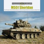 M551 Sheridan The US Armys Armored Reconnaissance  Airborne Assault Vehicle From Vietnam To Desert Storm