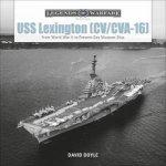USS Lexington CVCVA16 From World War II To PresentDay Museum Ship