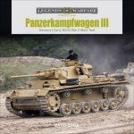 Panzerkampfwagen III Germanys Early World War II Main Tank