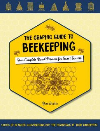 Graphic Guide To Beekeeping