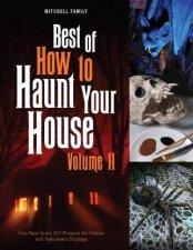 Best Of How To Haunt Your House Volume II