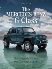 MercedesBenz GClass The Complete History of an OffRoad Classic