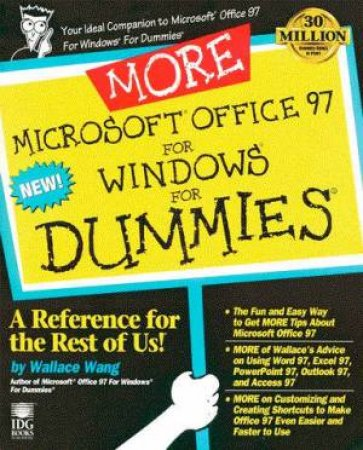 More Microsoft Office 97 For Windows For Dummies by Wallace Wang
