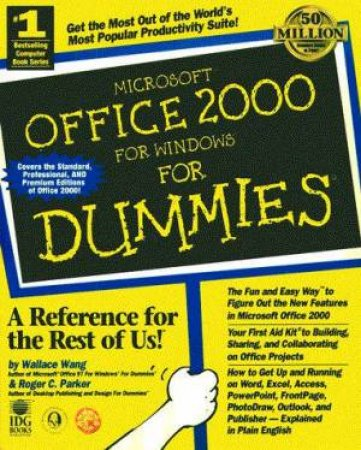 Microsoft Office 2000 For Windows For Dummies by Wallace Wang & Roger C Parker