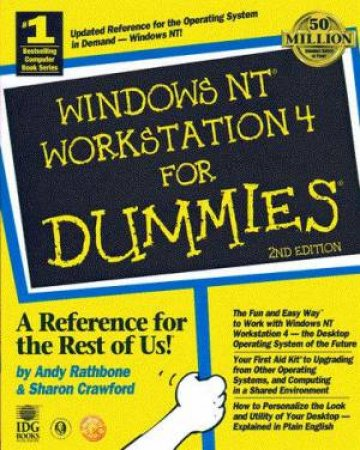 Windows NT Workstation For Dummies by Andy Rathbone & Sharon Crawford