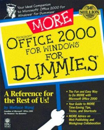 More Microsoft Office 2000 For Windows For Dummies by Wallace Wang