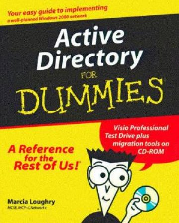Active Directory For Dummies by Marcia Loughry