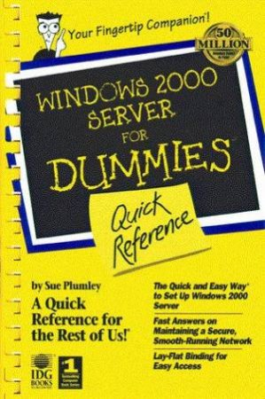Windows 2000 Server For Dummies Quick Reference by Sue Plumley