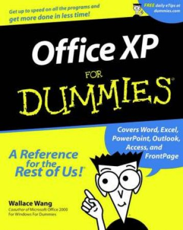Microsoft Office XP For Dummies by Wallace Wang