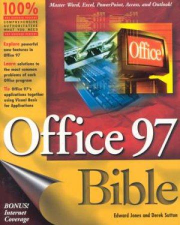Office 97 Bible by Edward Jones & Derek Sutton