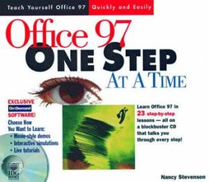 Office 97 One Step At A Time by Nancy Stevenson