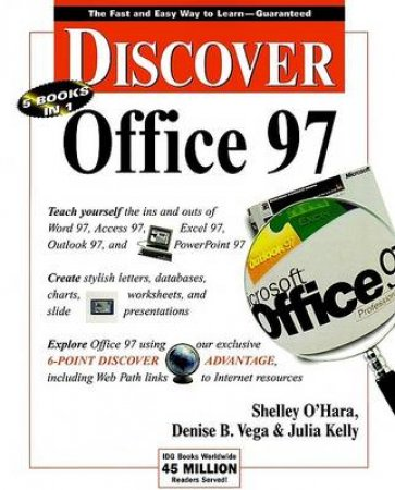 Discover Office 97 by Shelley O'Hara & Denise B Vega & Julia Kelly