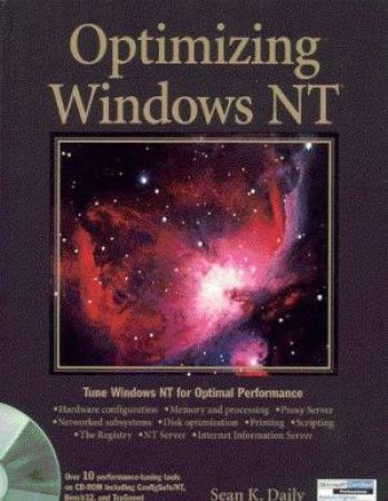 Optimizing Windows NT by Sean K Daily