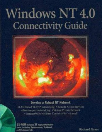 Windows NT 4.0 Connectivity Guide by Rich Grace