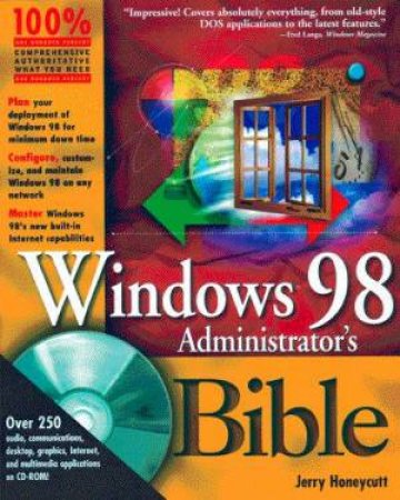 Windows 98 Administrator's Bible by Jerry Honeycutt