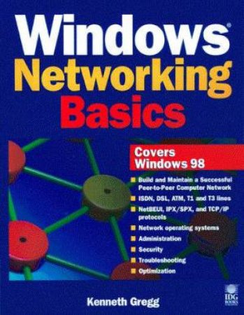 Windows Networking Basics by Kenneth Gregg