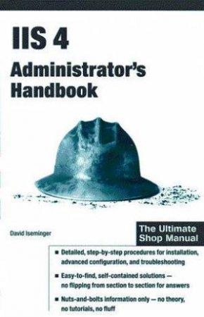 IIS 4 Administrator's Handbook by David Iseminger