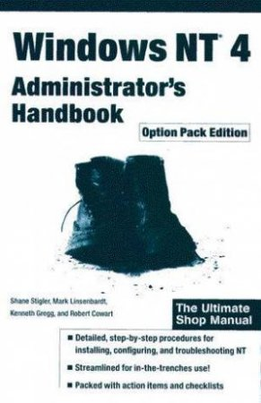 Windows NT 4 Administrator's Handbook - Option Pack Edition by Various
