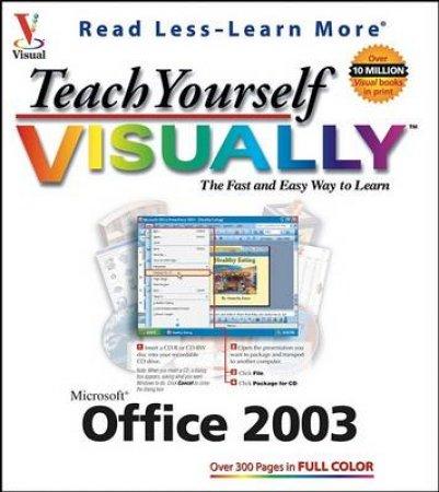 Teach Yourself Office 2003 Visually by Ruth Maran