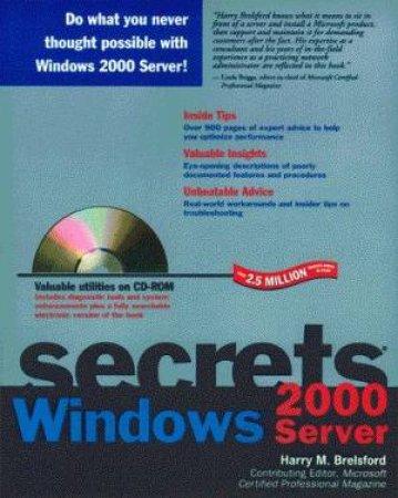 Windows 2000 Server Secrets by Harry M Brelsford