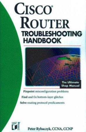 Cisco Router Troubleshooting Handbook by Peter Rybaczyk