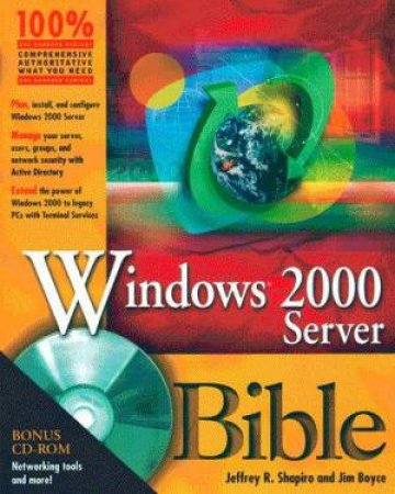 Microsoft Windows 2000 Server Administrator's Bible by Various