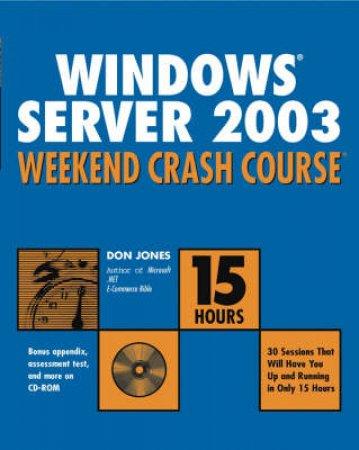 Windows.NET Server Weekend Crash Course by Don Jones