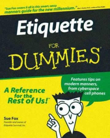 Etiquette For Dummies by Sue Fox