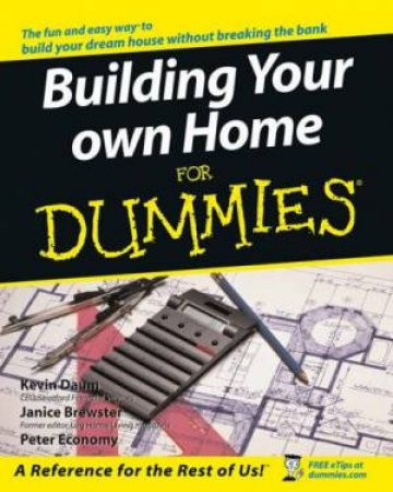 Building Your Own Home For Dummies by Daum