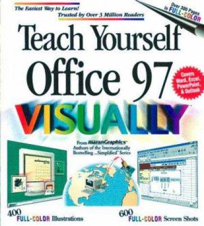 Teach Yourself Office 97 Visually by Ruth Maran