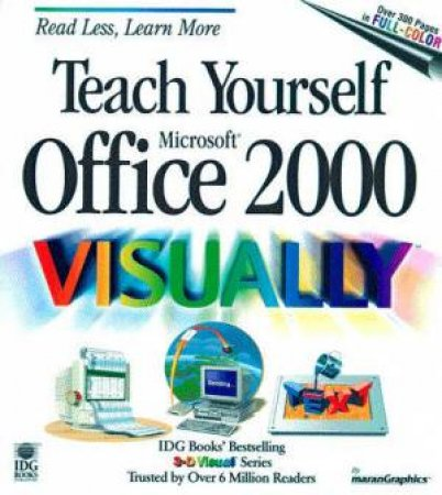 Teach Yourself Microsoft Office 2000 Visually by Ruth Maran