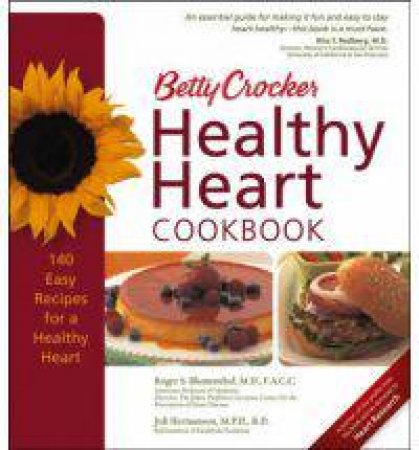 Betty Crocker's Heart Healthy Cookbook by Betty Crocker