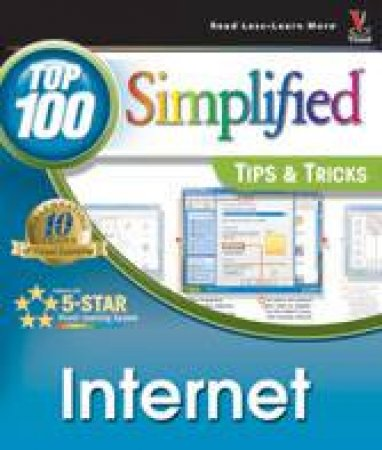 Internet Top 100 Simplified Tips & Tricks by Joe Kraynak