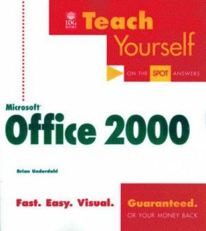 Teach Yourself Microsoft Office 2000 by Brian Underdahl