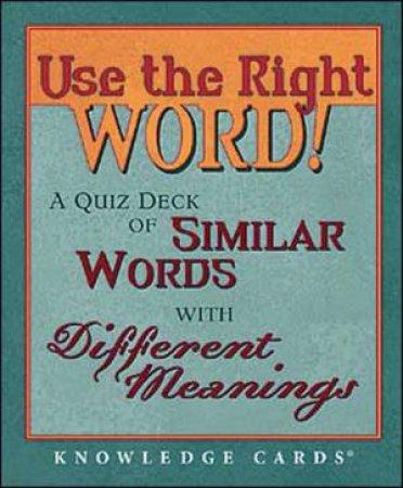 Use The Right Word! Knowledge Card Deck by Pomegranate