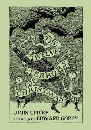 The Twelve Terrors of Christmas by John Updike