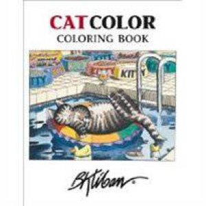 CatColor Coloring Book by B Kliban
