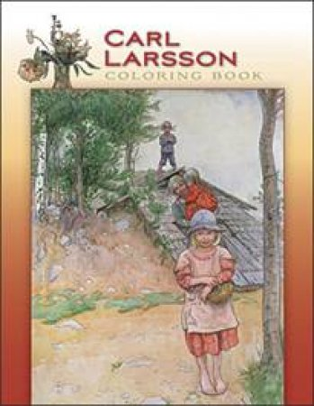 Carl Larsson Coloring Book (CB117) by Carl Larsson